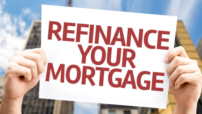 Opt For Refinancing – Save Money on Your Mortgage Payment